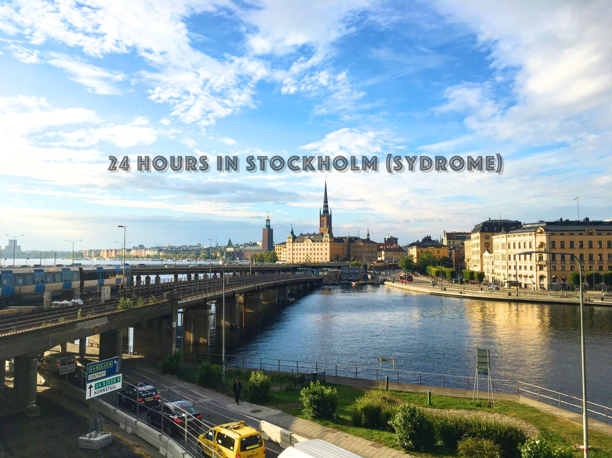 24 Hours in Stockholm (Syndrome)