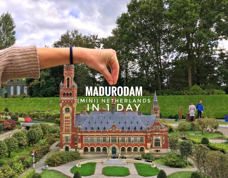 Madurodam Mini Netherlands in 1 Day