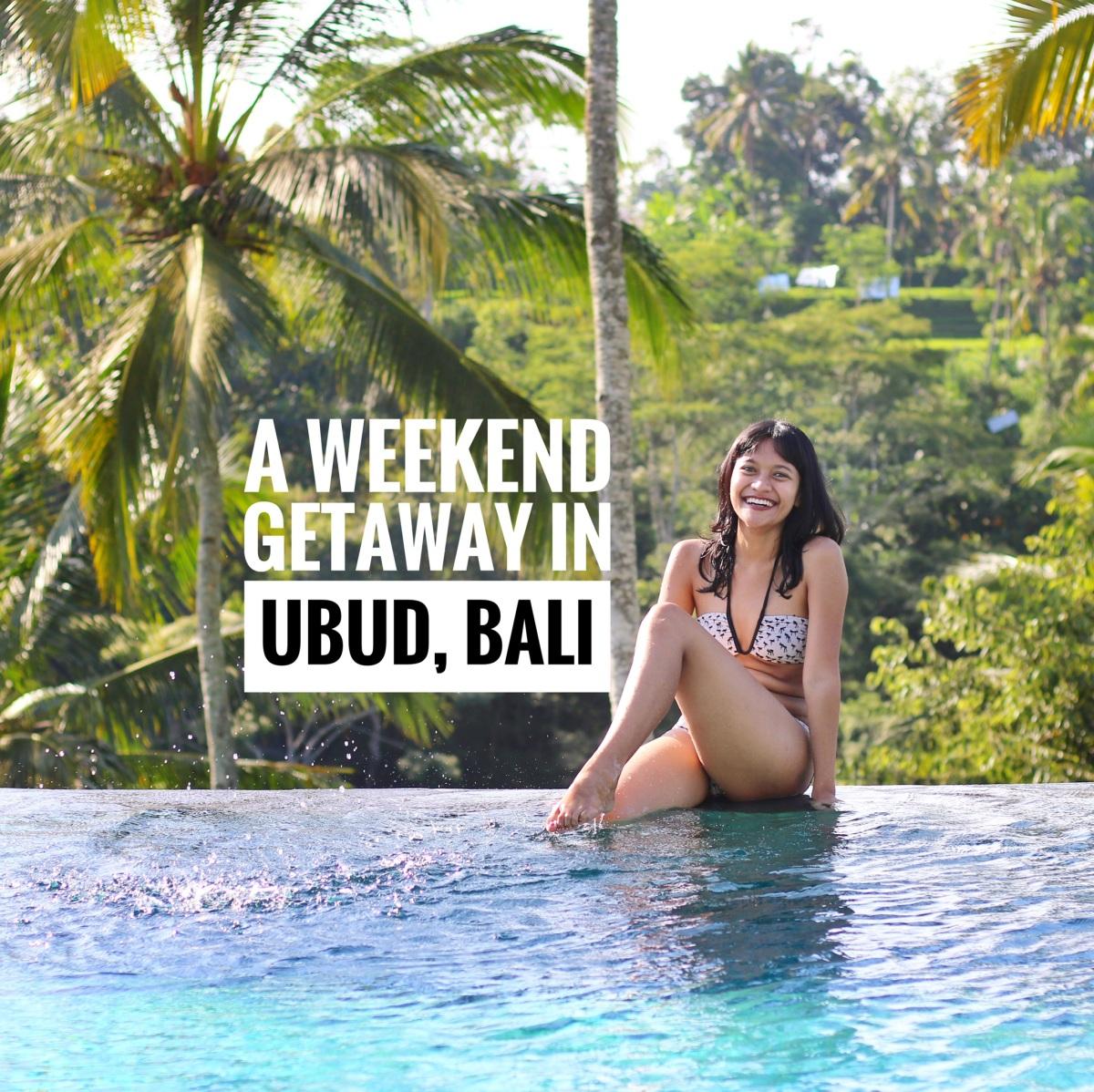 A Weekend Getaway in Ubud, Bali