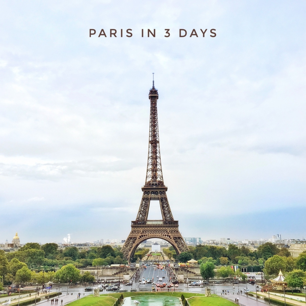 Paris in 3 Days